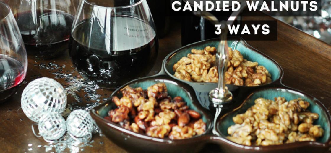 Candied Walnuts - 3 Ways