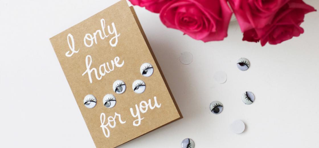 "DIY ""I Only Have Eyes For You"" Valentine Card"