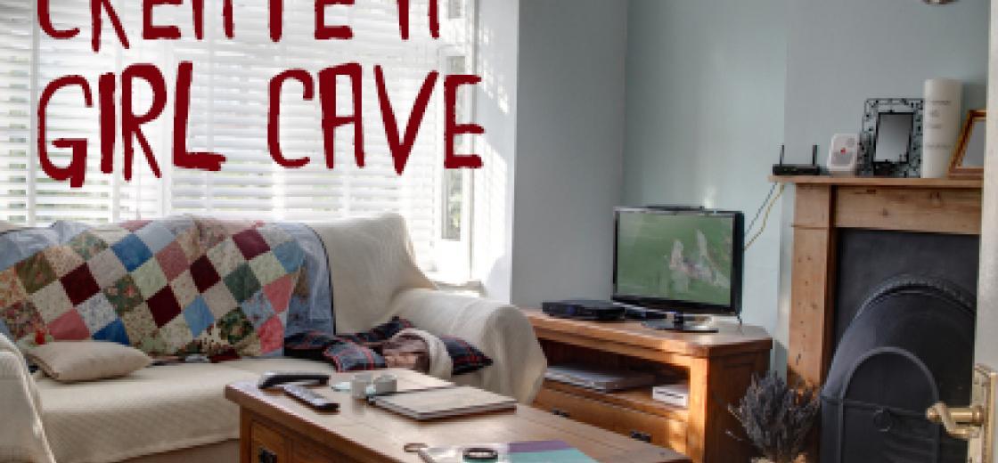 Create A Girl Cave
