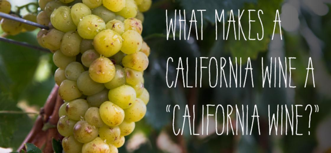 What Makes a California Wine a