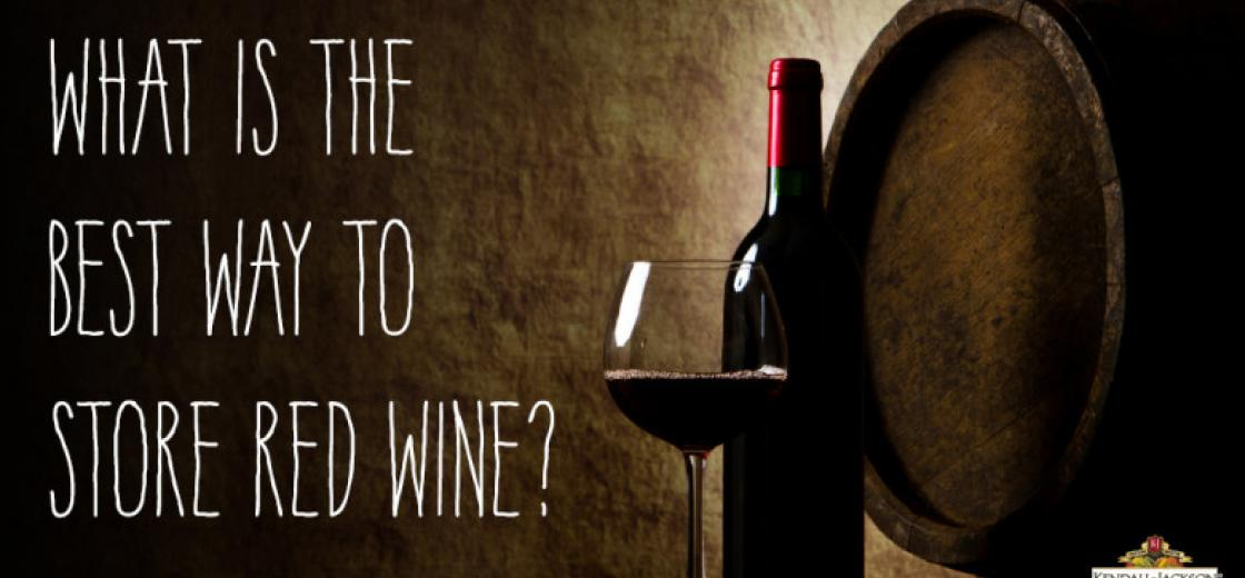 What is the Best Way to Store Red Wine?
