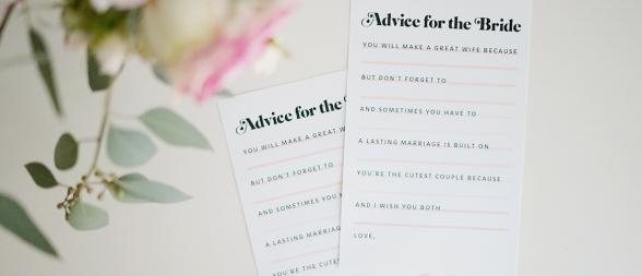 "If you're attending or throwing a bridal shower or bachelorette party, you will definitely want to use these printable ""Advice for the Bride"" bridal shower cards."