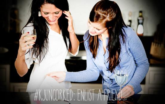 KJ_uncorked_enlist_friend_blog