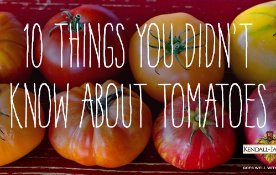 10 Things You Didn't Know About Tomatoes